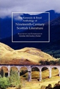 'The Kennedy & Boyd Anthology of Nineteenth Century Scottish Literature'