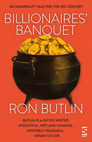 'Billionaires' Banquet' by Ron Butlin