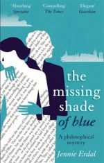 'The Missing Shade of Blue' by Jennie Erdal
