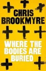 'Where the Bodies are Buried' by Christopher Brookmyre