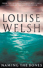 'Naming the Bones' by Louise Welsh