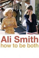 'How to Be Both' by Ali Smith