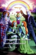 'Community in Modern Scottish Literature' edited by Scott Lyall