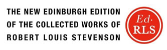 The New Edinburgh Edition of the Collected Works of Robert Louis Stevenson