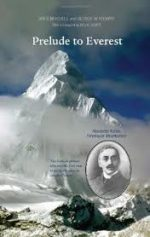 'Prelude to Everest: Alexander Kellas, Himalayan Mountaineer' by Ian R Mitchell & George Rodway