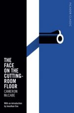 'The Face on the Cutting Room Floor' by Cameron McCabe