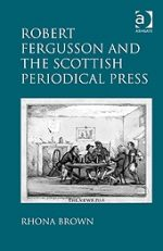 'Robert Fergusson and the Scottish Periodical Press'