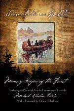 'Seanchaidh na Coille / The Memory-Keeper of the Forest: Anthology of Scottish-Gaelic Literature of Canada' edited by Michael Newton