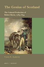 'The Genius of Scotland: the Cultural Production of Robert Burns, 1785–1834' by Corey E. Andrews