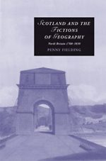 'Scotland and the Fictions of Geography' by Penny Fielding