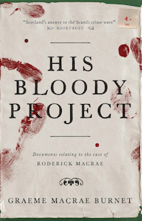 'His Bloody Project' by Graeme Macrae Burnet