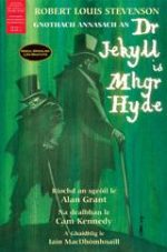 'Gnothach Annasach an Dr Jekyll Is Mhgr Hyde' by Robert Louis Stevenson