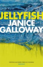 'Jellyfish' by Janice Galloway