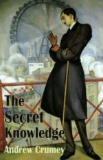 'The Secret Knowledge'by Andrew Crumey