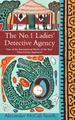 'The No.1 Ladies' Detective Agency' by by Alexander McCall Smith