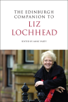 'The Edinburgh Companion to Liz Lochhead '