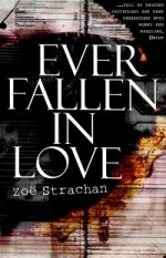 'Ever Fallen in Love' by Zoë Strachan