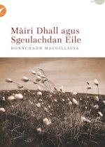 'Màiri Dhall agus Sgeulachd eile'by Duncan Gillies