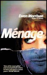 'Ménage' by Ewan Morrison