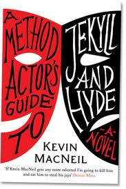 'A Method Actor's Guide to Jekyll and Hyde' by Kevin MacNeill