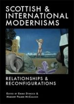 'Scottish & International Modernisms: Relationships and Reconfigurations'
