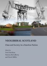 'NeoLiberal Scotland: Class and Society in a Stateless Nation'