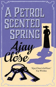 'A Petrol Scented Spring' by Ajay Close