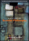'A History of Scottish Philosophy' by Alexander Broadie