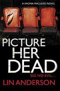 'Picture Her Dead' by Lin Anderson