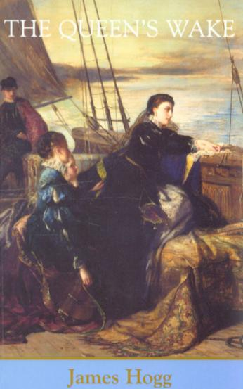 'The Queen's Wake' by James Hogg