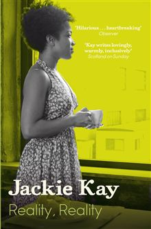 'Reality, Reality' by Jackie Kay