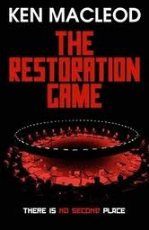 'The Restoration Game' by Ken Macleod
