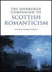 'The Edinburgh Companion to Scottish Romanticism' by Murray Pittock