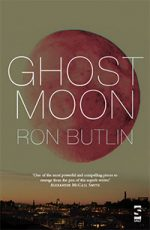 'Ghost Moon'by Ron Butlin