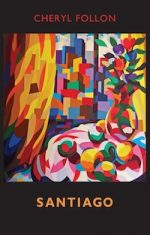 'Santiago' by Cheryl Follon