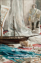 'Scotland and the 19th-Century World' edited by Gerard Carruthers, David Goldie and Alastair Renfrew