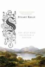 'Scott-Land: The Man Who Invented a Nation' by Stuart Kelly