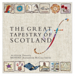 'The Great Tapestry of Scotland'by Alistair Moffat