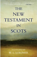 'The New Testament in Scots' translated by WL Lorimer