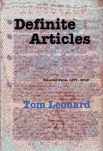 'Definite Articles: Selected Prose 1973-2012' by Tom Leonard