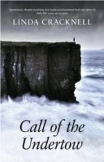 'Call of the Undertow'by Linda Cracknell