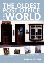 'The Oldest Post Office in the World' by Hamish M Brown