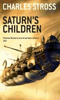 'Saturn's Children' by Charles Stross