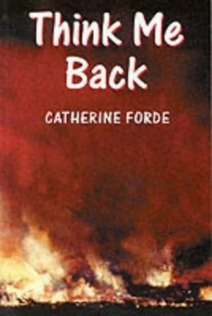 'Think me Back' by Catherine Forde