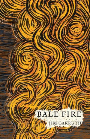 Bale Fire, by Jim Carruth