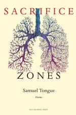 Sacrifice Zones, by Samuel Tongue